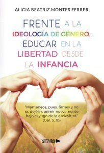 Frente a la ideología de género, educar en la libertad desde la infancia.