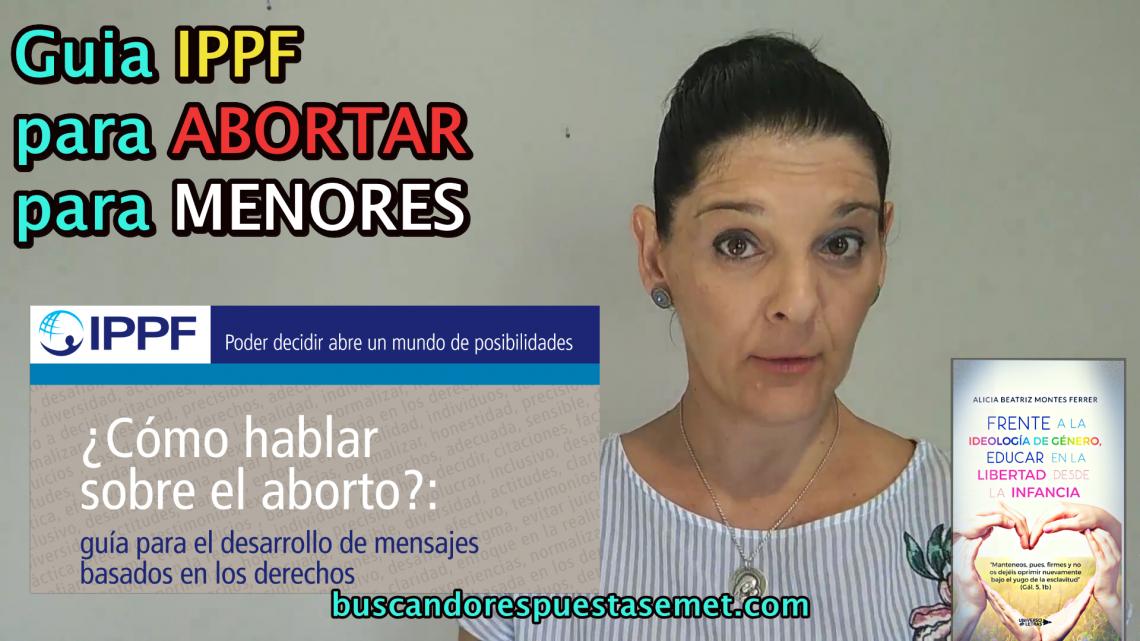 Guía educativa IPPF enseña aborto a menores